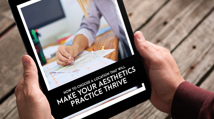 How to Choose the Perfect Location for Your Aesthetics Practice
